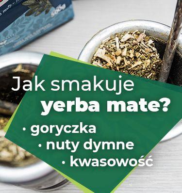 Yerba mate – jak smakuje? Poznaj podstawowe nuty smakowe tego wyjątkowego napoju.