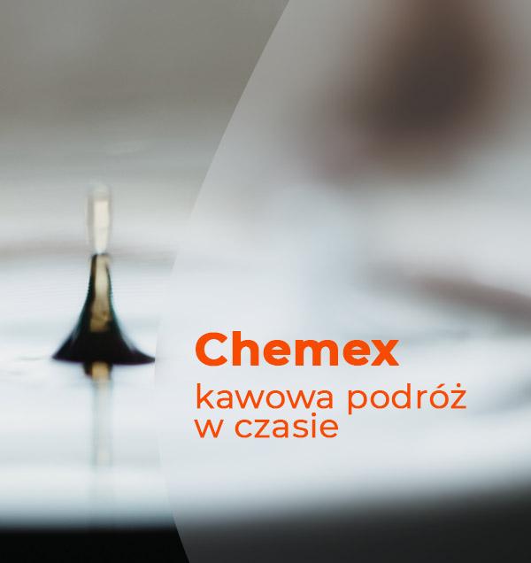 Nasz sposób na Chemex - kawowa podróż w czasie