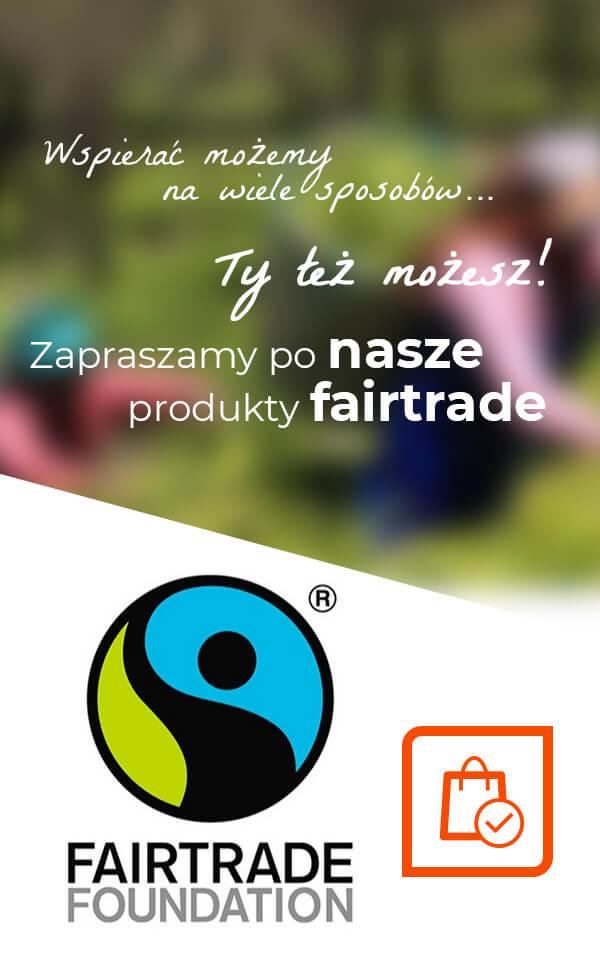 Zapraszamy po nasze produkty FairTrade!