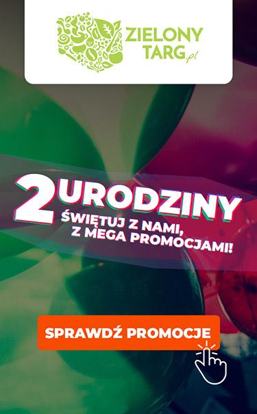 2-gie Urodziny ZielonyTarg.pl! Załap się na MEGA urodzinowe promocje!